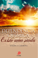 DEPENDENCIA QUIMICA - EXISTE UMA SAIDA