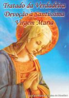 TRATADO DA VERDADEIRA DEVOÇÃO À SANTÍSSIMA VIRGEM MARIA