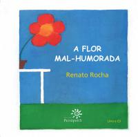 FLOR MAL HUMORADA, A - COM CD - 1ª