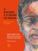 O RACISMO E O NEGRO NO BRASIL - QUESTÕES PARA A PSICANÁLISE