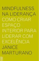MINDFULNESS NA LIDERANÇA - COMO CRIAR ESPAÇO INTERIOR PARA LIDERAR COM EXCELÊNCIA