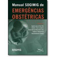 MANUAL SOGIMIG DE EMERGÊNCIAS OBSTÉTRICA - SILVA FILHO