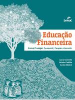 EDUCACAO FINANCEIRA - COMO PLANEJAR, CONSUMIR, POUPAR E INVESTIR