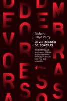 DEVORADORES DE SOMBRAS - A HISTORIAL REAL DE UMA JOVEM INGLESA QUE DESAPARE