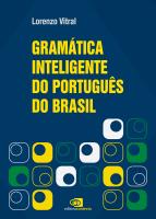 GRAMÁTICA INTELIGENTE DO PORTUGUÊS DO BRASIL