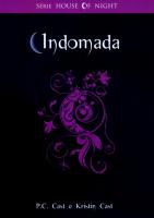 INDOMADA - THE HOUSE OF NIGHT LIVRO 04