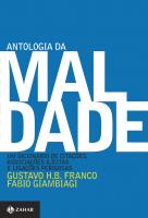 ANTOLOGIA DA MALDADE - UM DICIONÁRIO DE CITAÇÕES, ASSOCIAÇÕES ILÍCITAS E LIGAÇÕES PERIGOSAS