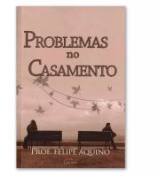PROBLEMAS NO CASAMENTO - 3ª