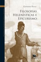 HISTÓRIA DA FILOSOFIA GREGA ROMANA (VOL V) - VOLUME V: FILOSOFIAS HELENÍSTICAS E EPICURISMO