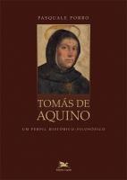 TOMÁS DE AQUINO - UM PERFIL HISTÓRICO-FILOSÓFICO