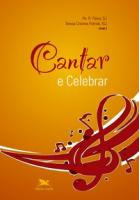 CANTAR E CELEBRAR