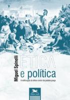 ÉTICA E POLÍTICA - A EDIFICAÇÃO DO ÉTHOS CÍVICO DA PAIDEIA GREGA