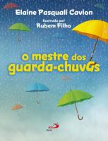 MESTRE DOS GUARDA-CHUVAS, O