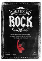 CONTOS DO ROCK - HISTÓRIAS DOS BASTIDORES DO ROCK BRASILEIRO CONTADAS POR QUEM ESTAVA LÁ