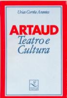 ARTAUD - TEATRO E CULTURA