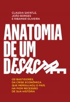 ANATOMIA DE UM DESASTRE