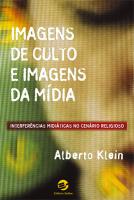 IMAGENS DE CULTO E IMAGENS DA MIDIA