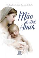MÃE DO BELO AMOR