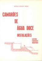 CAMAROES DE AGUA DOCE - INSTALACOES