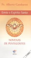 ENVIA O ESPIRITO SANTO - NOVENAS DE PENTECOSTES