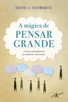 A MÁGICA DE PENSAR GRANDE (EDIÇÃO DE BOLSO)