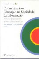 COMUNICACAO E EDUCACAO NA SOCIEDADE DA INFORMACAO