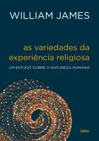 VARIEDADES DA EXPERIÊNCIA RELIGIOSA, AS