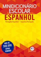 MINIDICIONÁRIO ESCOLAR ESPANHOL (PAPEL OFF-SET) - PORTUGUÊS - ESPANHOL