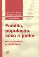 FAMILIA POPULACAO SEXO E PODER