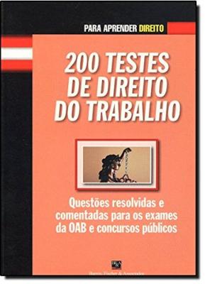 200 TESTES DE DIREITO DO TRABALHO - 1ª