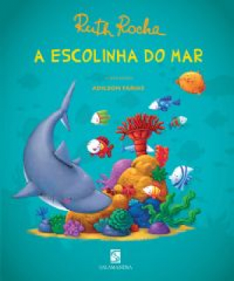 A ESCOLINHA DO MAR