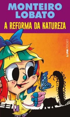 A REFORMA DA NATUREZA - VOL. 1307