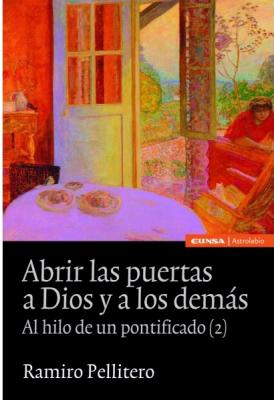 ABRIR LAS PUERTAS A DIOS Y A LOS DEMAS - 1°