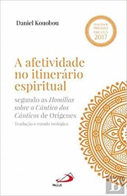 AFETIVIDADE NOLITINERÁRIO ESPIRITUAL, A