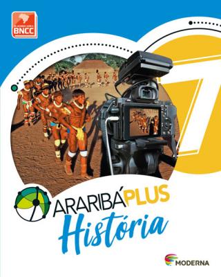 ARARIBÁ PLUS HISTÓRIA - 7º ANO