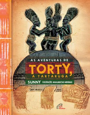 AS AVENTURAS DE TORTY, A TARTARUGA