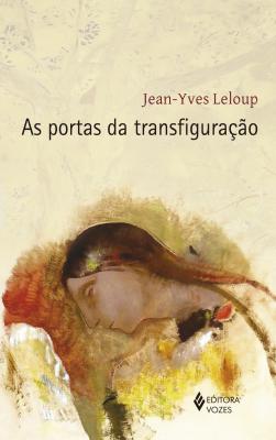 AS PORTAS DA TRANSFIGURAÇÃO