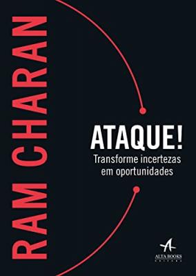 ATAQUE! - TRANSFORME INCERTEZAS EM OPORTUNIDADES