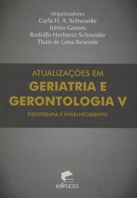 ATUALIZAÇÕES EM GERIATRIA E GERONTOLOGIA V