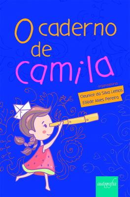 CADERNO DE CAMILA, O