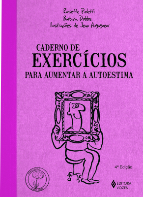 CADERNO DE EXERCÍCIOS PARA AUMENTAR A AUTOESTIMA