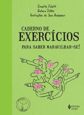 CADERNO DE EXERCÍCIOS PARA SABER MARAVILHAR-SE