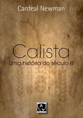 CALISTA - UMA HISTÓRIA DO SÉCULO III
