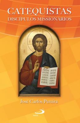 CATEQUISTAS - DISCIPULOS MISSIONARIOS - 1