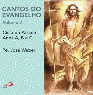 CD CANTOS DO EVANGELHO - VOLUME 2 - PÁSCOA