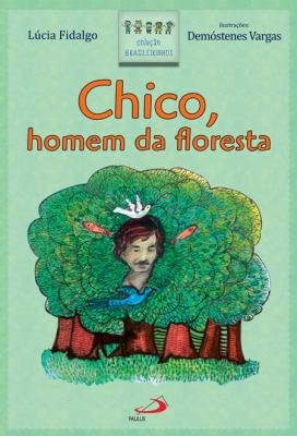 CHICO HOMEM DA FLORESTA