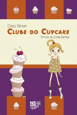 CLUBE DO CUPCAKE - EMMA NA CORDA BAMBA - Vol. 3