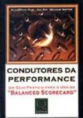 CONDUTORES DA PERFORMANCE - UM GUIA PRATICO PARA O...