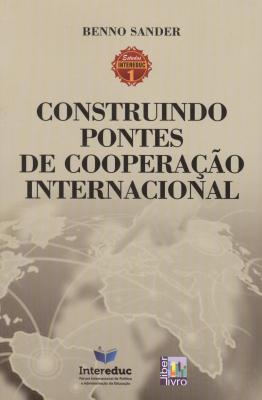 CONSTRUINDO PONTES DE COOPERACAO INTERNACIONAL