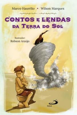 CONTOS E LENDAS DA TERRA DO SOL